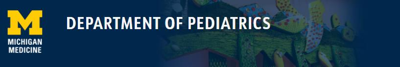 Department of Pediatrics, University of Michigan Medicine